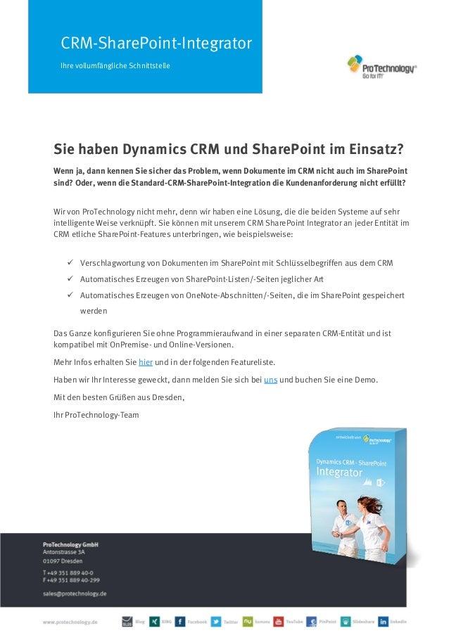 CRM-SharePoint-Integrator Ihre vollumfängliche Schnittstelle Sie haben Dynamics CRM und SharePoint im Einsatz? Wenn ja, da...