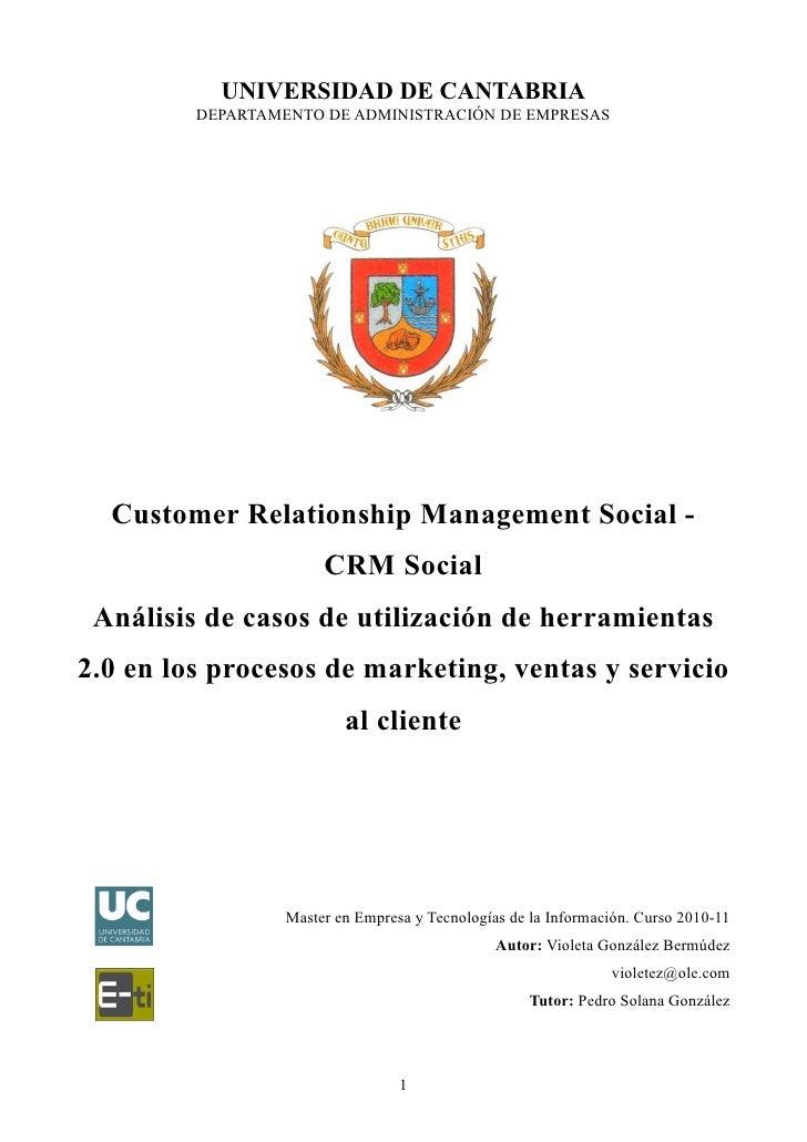 UNIVERSIDAD DE CANTABRIA         DEPARTAMENTO DE ADMINISTRACIÓN DE EMPRESAS  Customer Relationship Management Social -    ...