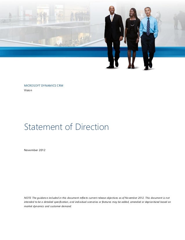 MICROSOFT DYNAMICS CRMVisionStatement of DirectionNovember 2012NOTE: The guidance included in this document reflects curre...