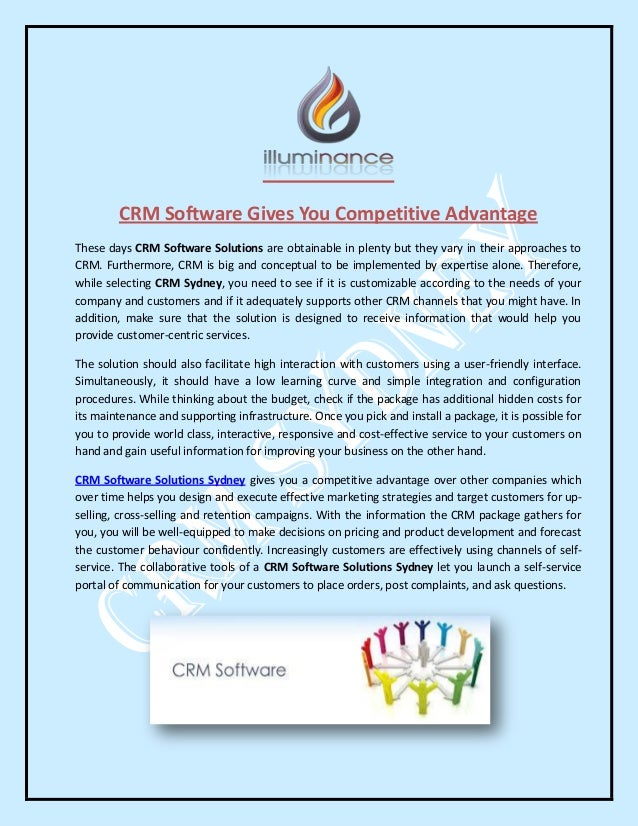CRM Software Gives You Competitive Advantage These days CRM Software Solutions are obtainable in plenty but they vary in t...