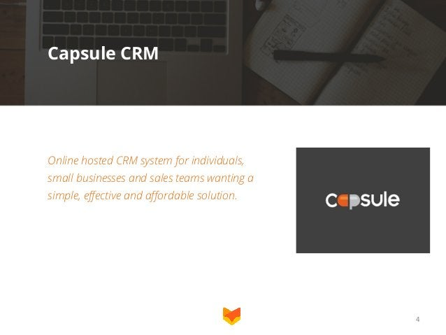 Capsule CRM  Online hosted CRM system for individuals, small businesses and sales teams wanting a simple, effective and af...