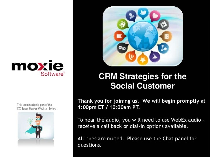CRM Strategies for the                                             Social Customer                                   Thank...