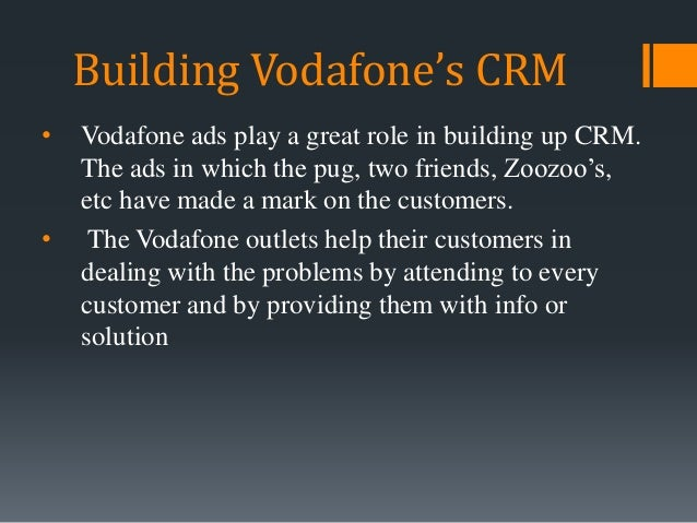 Conclusion & Suggestions • They must hire salesperson with good skills and they should be trained properly. • Vodafone sho...