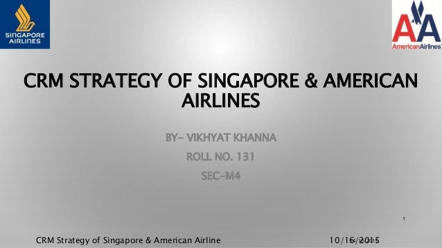 Crm strategy of singapore & american airlines