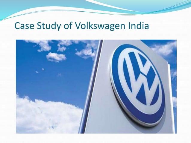 Case Study of Volkswagen India