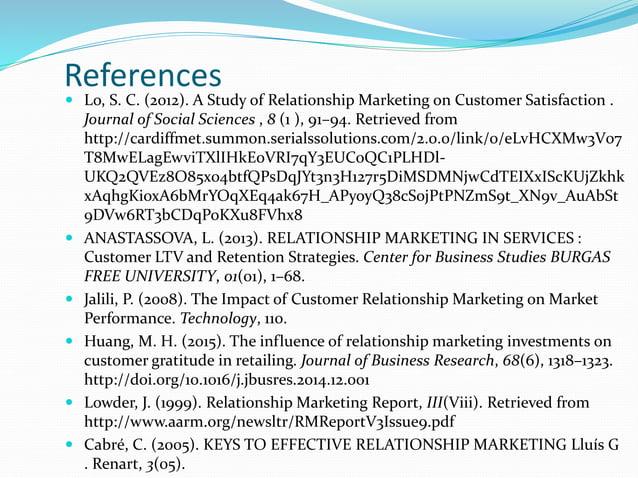  Pallister, J. (2002). Customer Relationship Marketing. Journal of Database Marketing, 9(2), 194–194. http://doi.org/10.1...