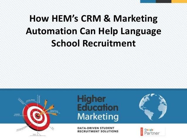 How HEM's CRM & Marketing Automation Can Help Language School Recruitment