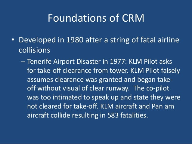 crm in klm An examination of the airport disaster that took place at tenerife in 1977.
