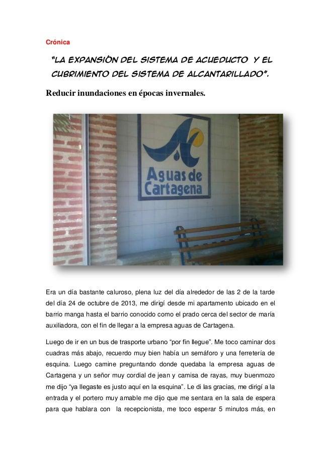 """Crónica """"la expansión del sistema de acueducto y el cubrimiento del sistema de alcantarillado"""".  Reducir inundaciones en é..."""