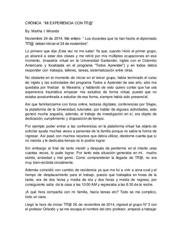 """CRÓNICA """"MI EXPERIENCIA CON TIT@"""" By: Martha I. Miranda Noviembre 24 de 2014. Me entero """" Los docentes que no han hecho el..."""