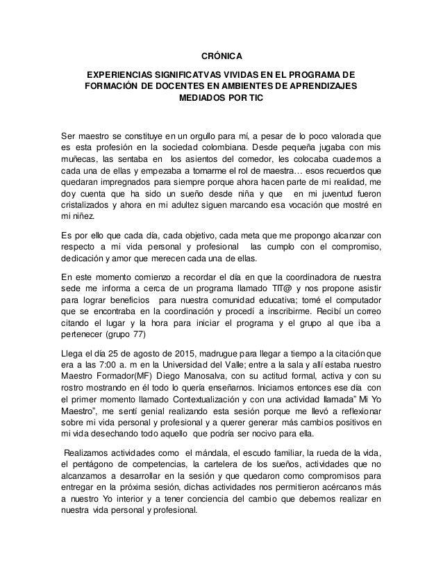 CRÓNICA EXPERIENCIAS SIGNIFICATVAS VIVIDAS EN EL PROGRAMA DE FORMACIÓN DE DOCENTES EN AMBIENTES DE APRENDIZAJES MEDIADOS P...