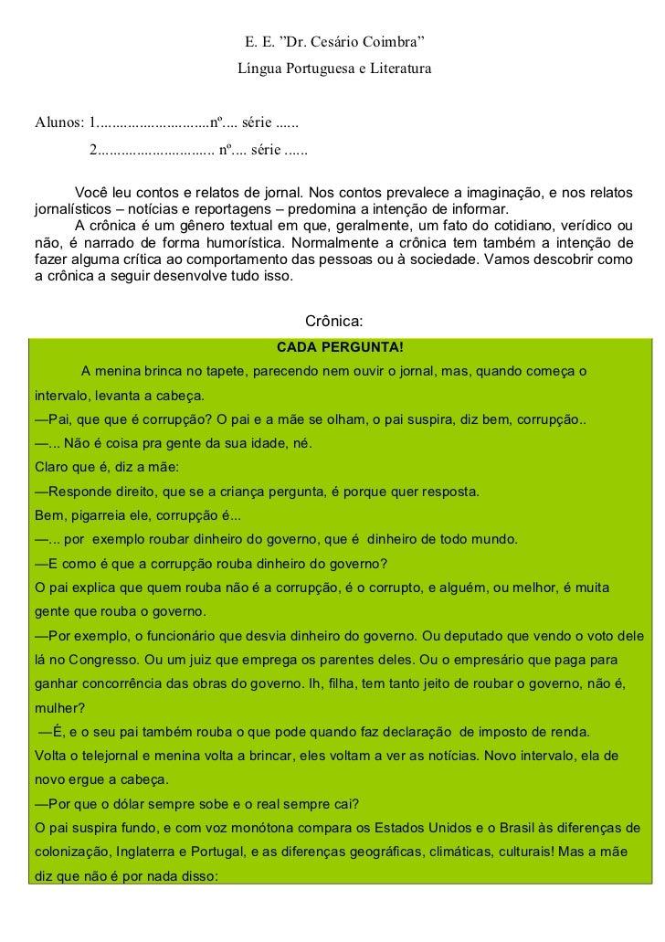 """E. E. """"Dr. Cesário Coimbra""""                                             Língua Portuguesa e LiteraturaAlunos: 1.............."""