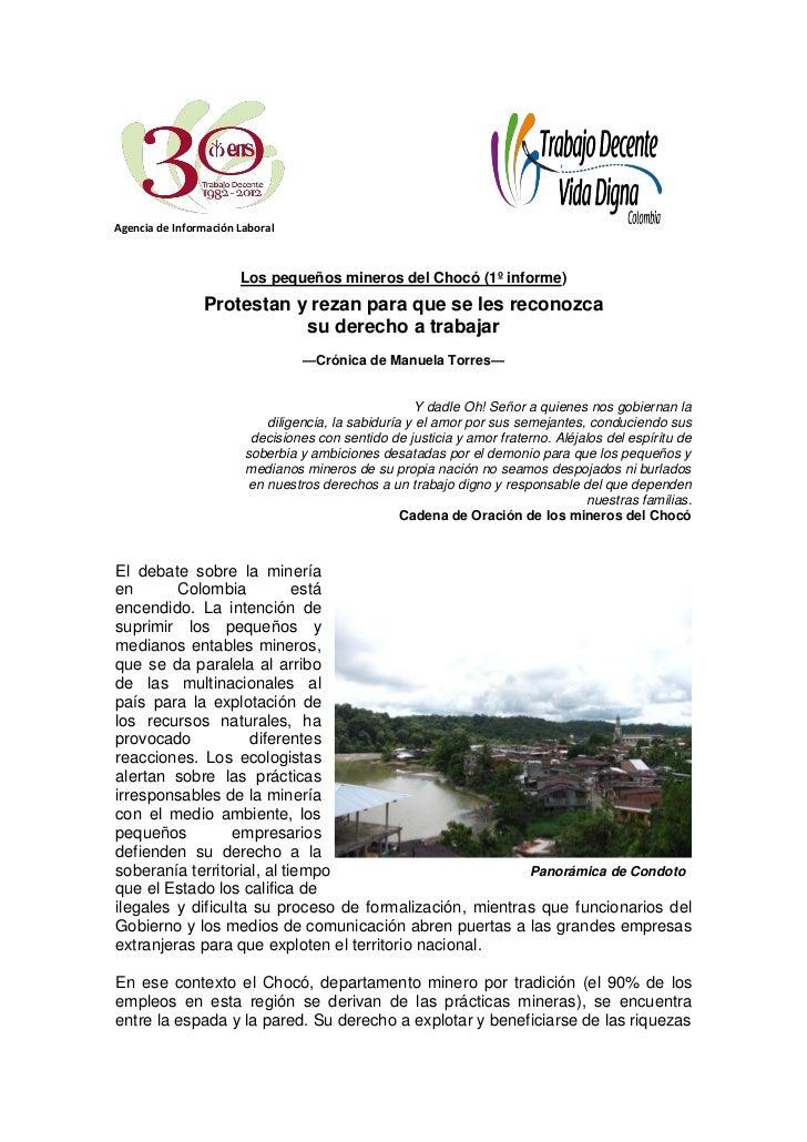 Agencia de Información Laboral                       Los pequeños mineros del Chocó (1º informe)                Protestan ...