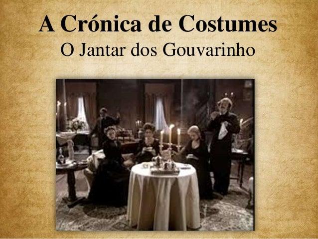 A Crónica de Costumes O Jantar dos Gouvarinho
