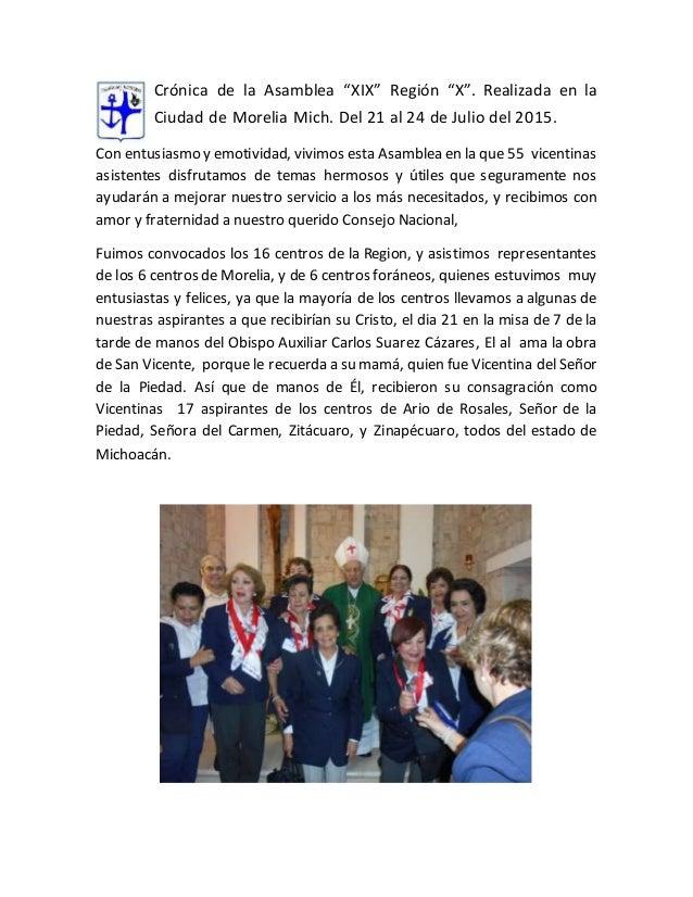 """Crónica de la Asamblea """"XIX"""" Región """"X"""". Realizada en la Ciudad de Morelia Mich. Del 21 al 24 de Julio del 2015. Con entus..."""