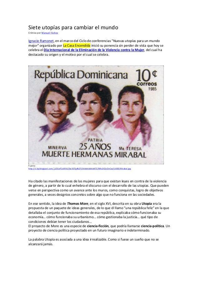"""Sieteutopíasparacambiarelmundo CrónicaporManuelTóchez  IgnacioRamonet,enelmarcodelCiclodeconferencias""""..."""