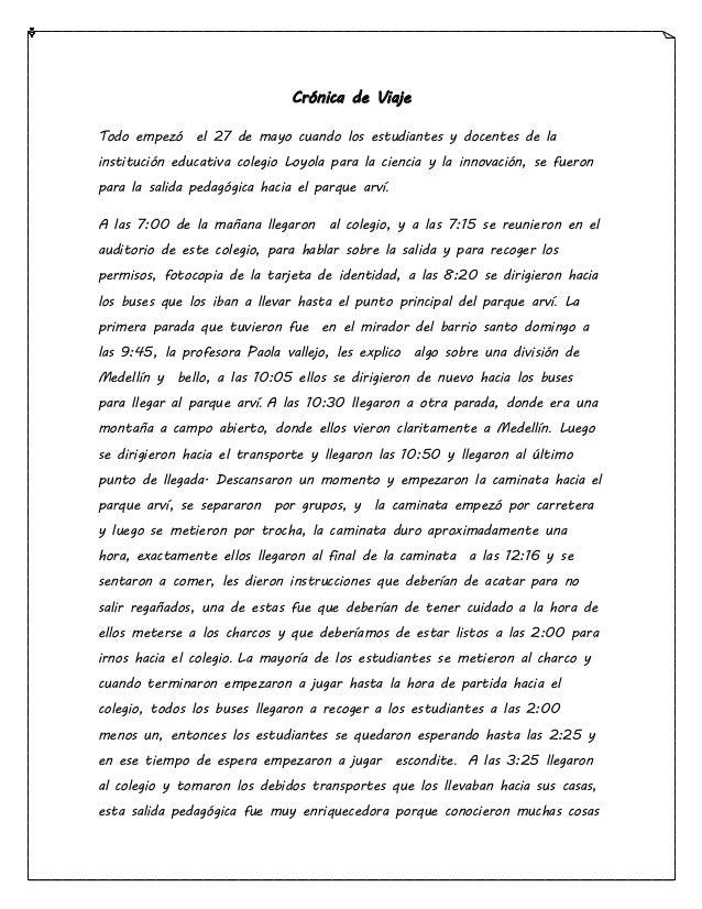 Crónica de Viaje Todo empezó el 27 de mayo cuando los estudiantes y docentes de la institución educativa colegio Loyola pa...