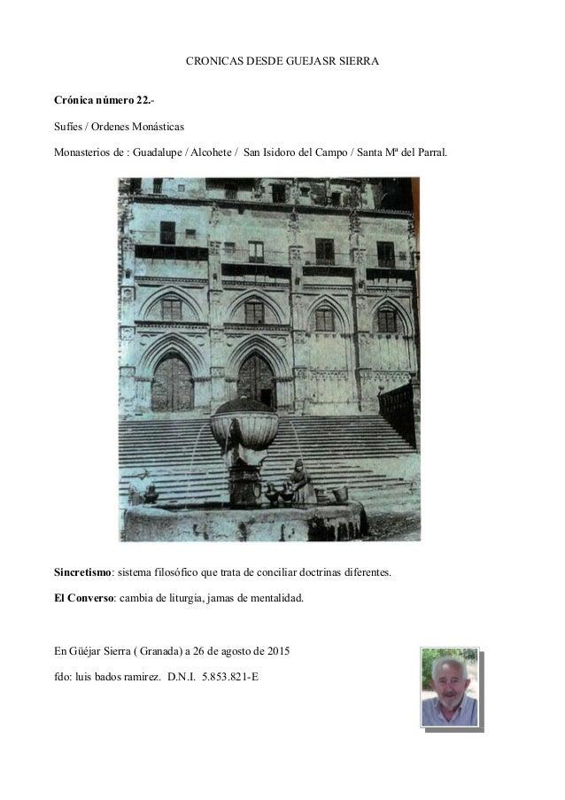CRONICAS DESDE GUEJASR SIERRA Crónica número 22.- Sufíes / Ordenes Monásticas Monasterios de : Guadalupe / Alcohete / San ...