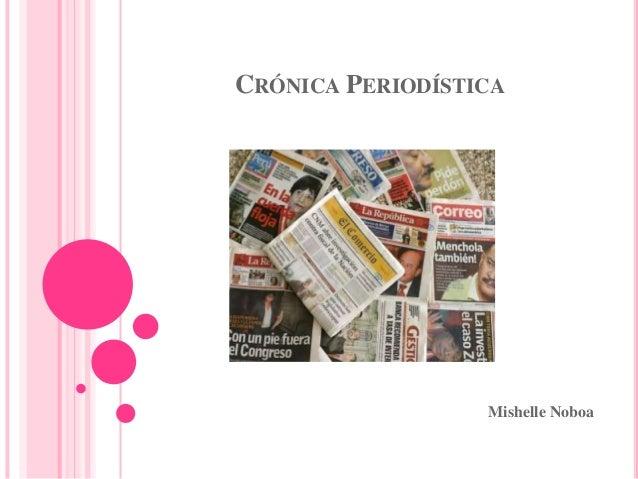 CRÓNICA PERIODÍSTICAMishelle Noboa