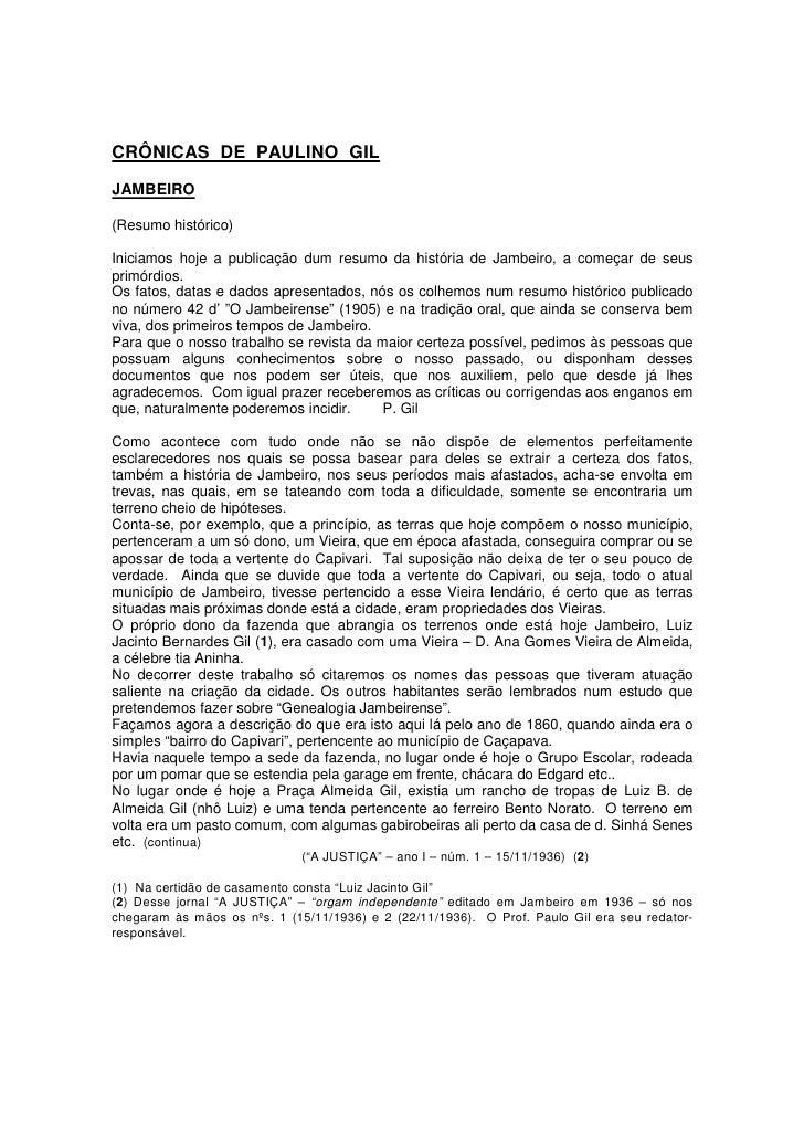 CRÔNICAS DE PAULINO GILJAMBEIRO(Resumo histórico)Iniciamos hoje a publicação dum resumo da história de Jambeiro, a começar...