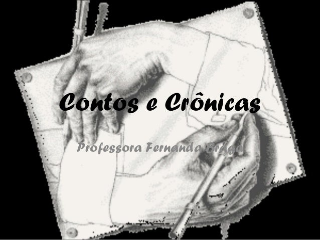 Contos e Crônicas Professora Fernanda Braga
