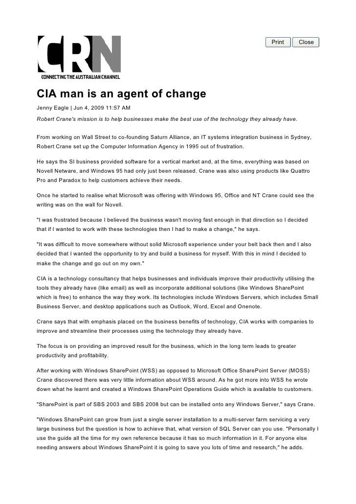 Print      Close     CIA man is an agent of change Jenny Eagle | Jun 4, 2009 11:57 AM Robert Crane's mission is to help bu...