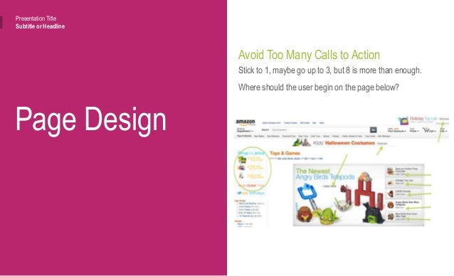 Page Design Presentation Title Subtitle or Headline Embrace Different User Paths So, how do I speak to multiple audiences ...