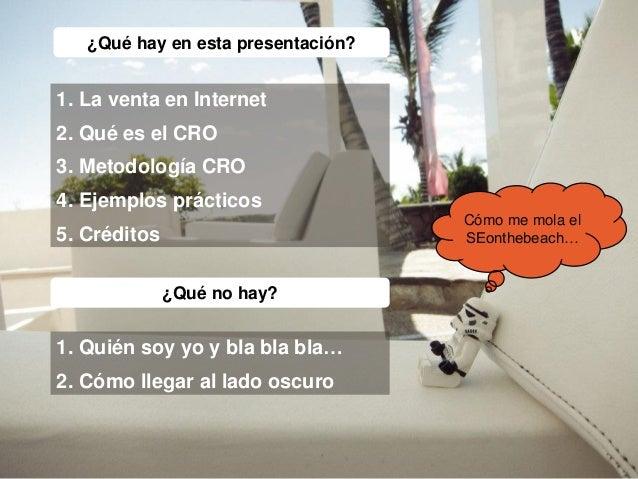 Cuando haces CRO ya no hay STOP! · SEonthebeach Slide 2