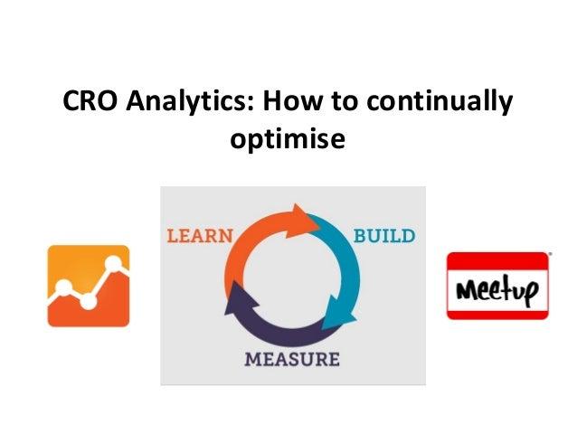 CRO Analytics: How to continually optimise