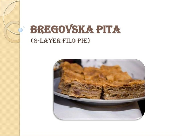 BREGOVSKA PITA (8-layer filo pie)