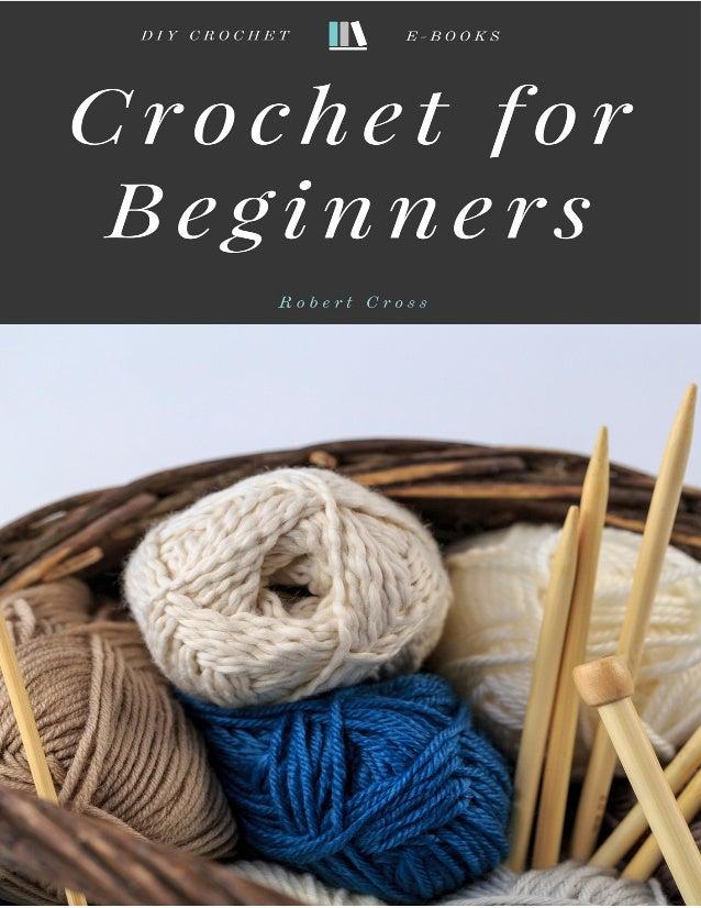 Crocheting for Beginners Crocheting for Beginners 2