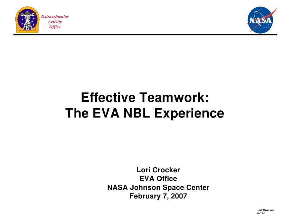 Extravehicular   Activity    Office              Effective Teamwork:            The EVA NBL Experience                    ...