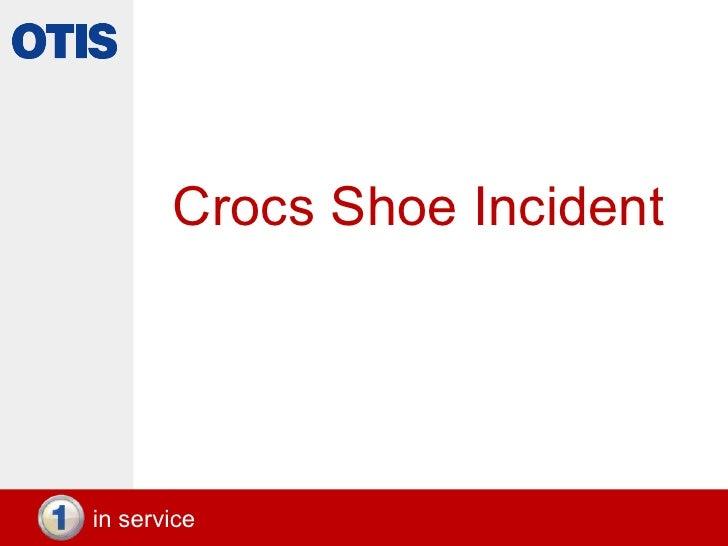 Crocs Shoe Incident