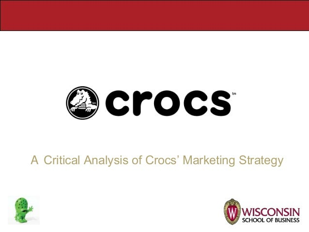 crocs marketing plan Crocs worked with custora to chart a promotion testing plan, with the understanding that it was not possible to turn off the valve on discounts on day one the goal was to test and find price sensitive (and insensitive) customer segments within the customer database, and communicate with them accordingly.