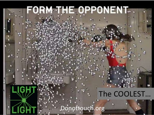 The COOLEST…Donottouch.org