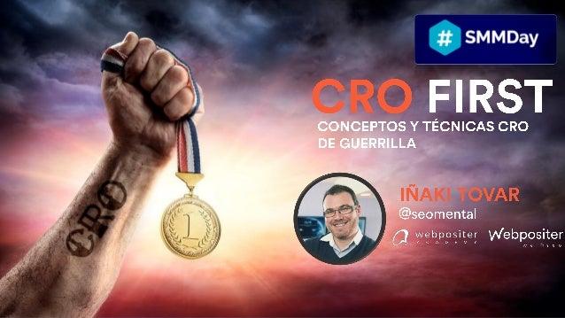 IMPORTANCIA DEL CRO ÁREAS DEL CRO (Usabilidad, Credibilidad, Persuasión y Resonancia) TIPS Y HERRAMIENTAS CRO
