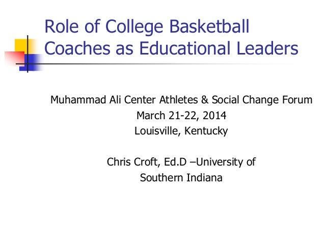 Muhammad Ali Center Athletes & Social Change Forum March 21-22, 2014 Louisville, Kentucky Chris Croft, Ed.D –University of...