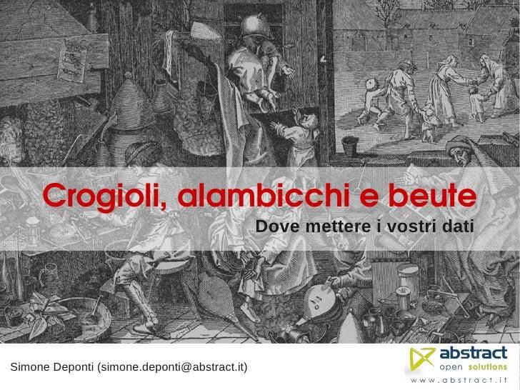 Crogioli,alambicchiebeute                                               Dove mettere i vostri dati     Simone Deponti (...