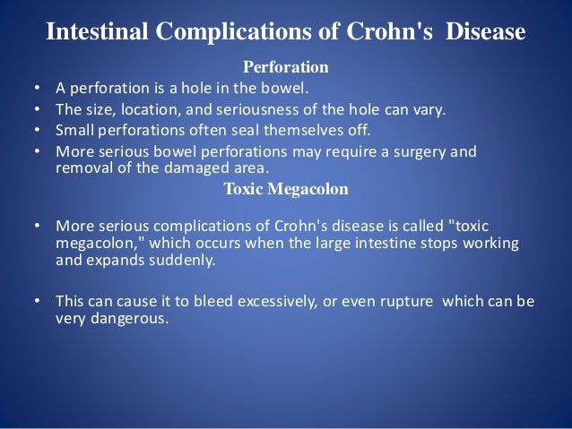 Systemic Complications of Crohn's Disease Osteoporosis • Osteoporosis is a threat to people with Crohn's disease because o...