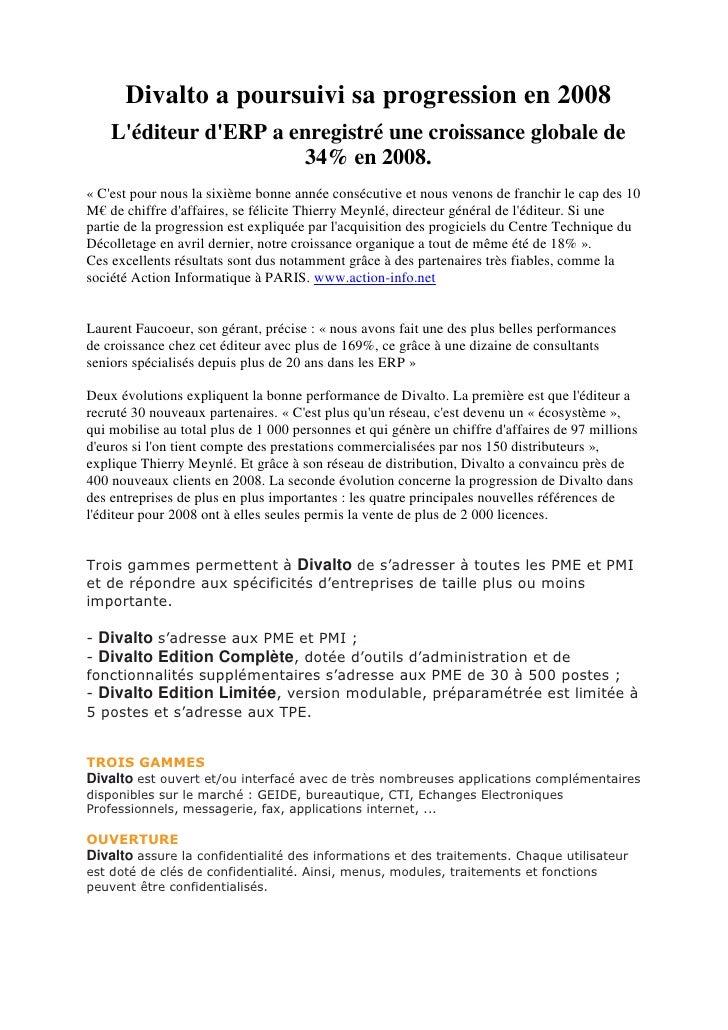 Divalto a poursuivi sa progression en 2008     L'éditeur d'ERP a enregistré une croissance globale de                     ...