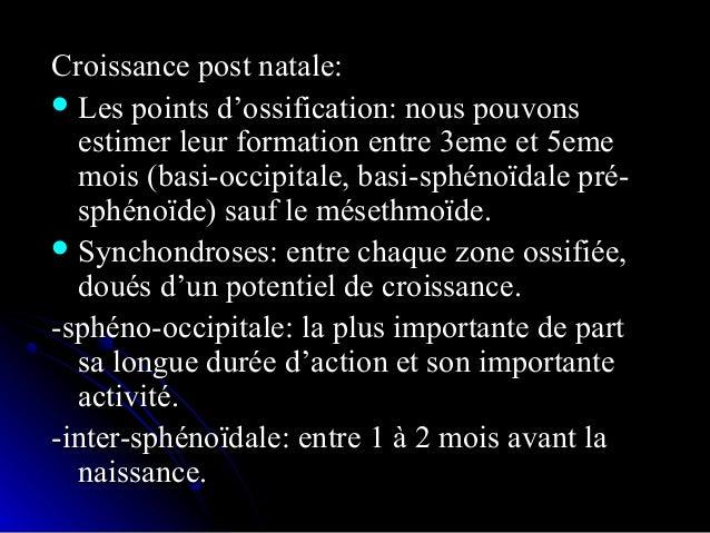  Croissance de la voûteCroissance de la voûte::  Mécanismes:Mécanismes: 1.1. Développement prénatal:Développement prénat...
