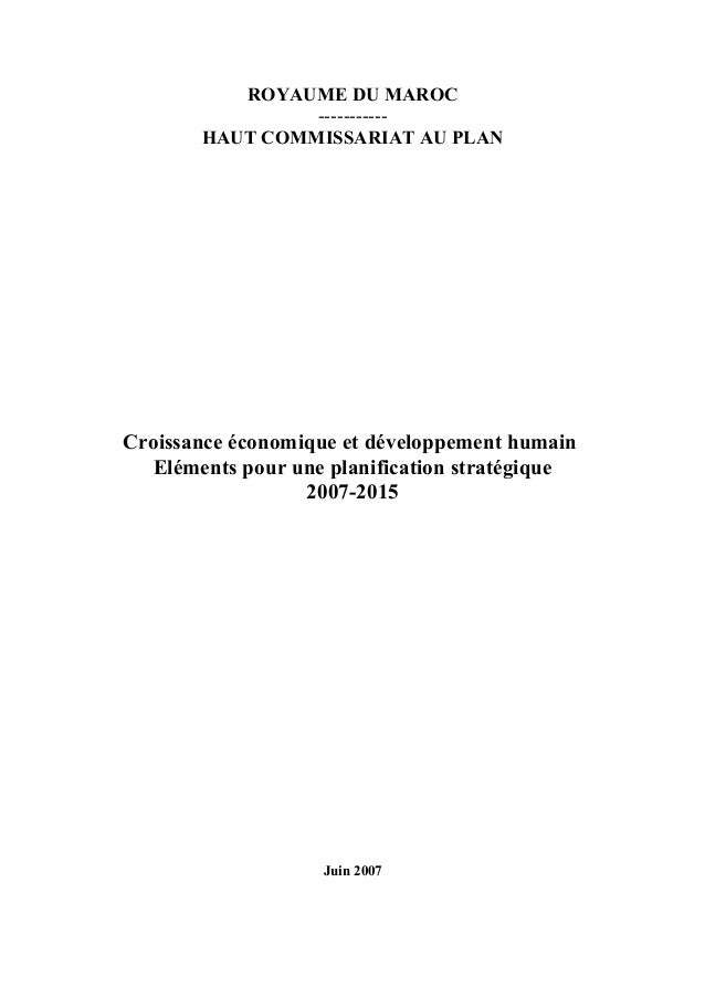 ROYAUME DU MAROC                -----------       HAUT COMMISSARIAT AU PLANCroissance économique et développement humain  ...