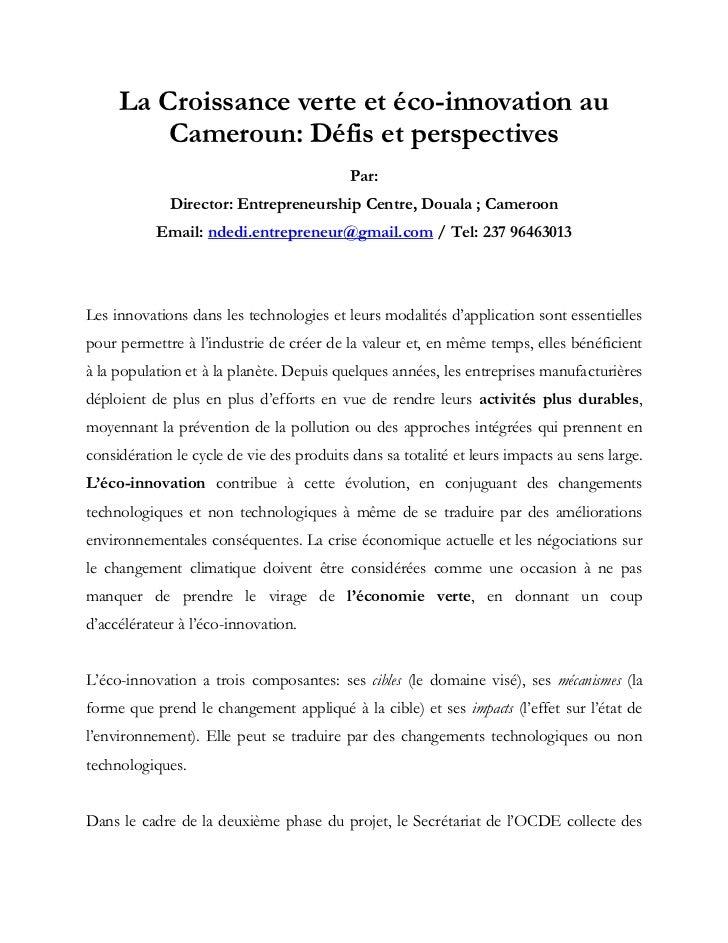 La Croissance verte et éco-innovation au Cameroun: Défis et perspectives<br />Par: <br />Director: Entrepreneurship Centre...