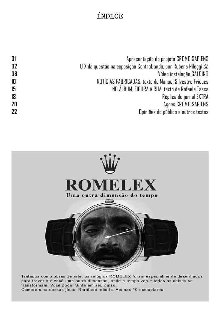 ÍNDICE01                         Apresentação do projeto CROMO SAPIENS02   O X da questão na exposição ContraBando, ...