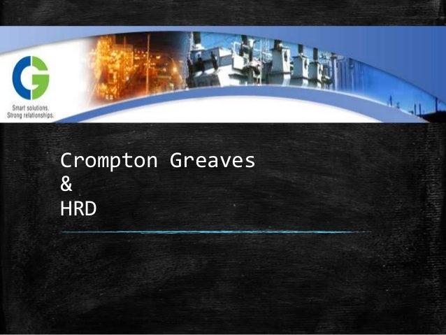 Crompton Greaves&HRD