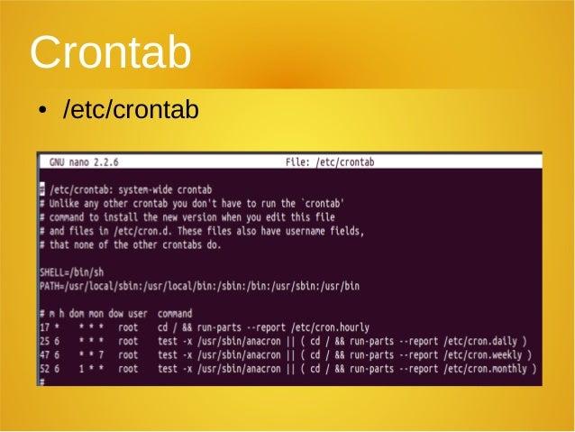 Crontab ● /etc/crontab