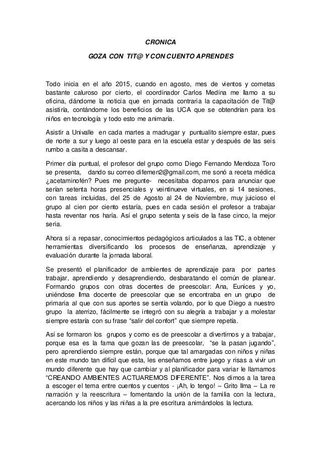 CRONICA GOZA CON TIT@ Y CON CUENTO APRENDES Todo inicia en el año 2015, cuando en agosto, mes de vientos y cometas bastant...
