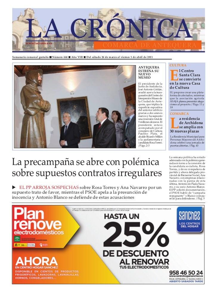 www.lacronica.esSemanario comarcal gratuito   Número 444   Año VIII   Del sábado 26 de marzo al viernes 1 de abril de 2011...