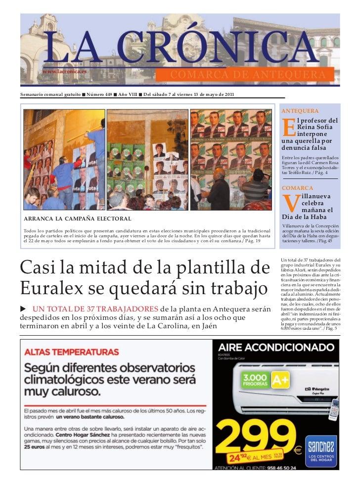 www.lacronica.esSemanario comarcal gratuito    Número 449     Año VIII    Del sábado 7 al viernes 13 de mayo de 2011      ...