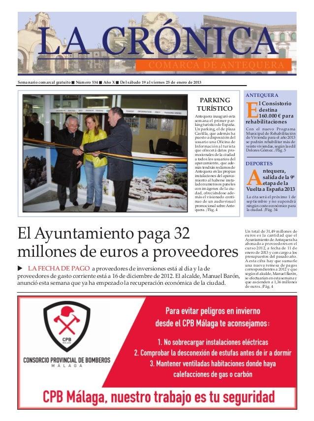 Semanario comarcal gratuito   Número 534   Año X   Del sábado 19 al viernes 25 de enero de 2013                           ...